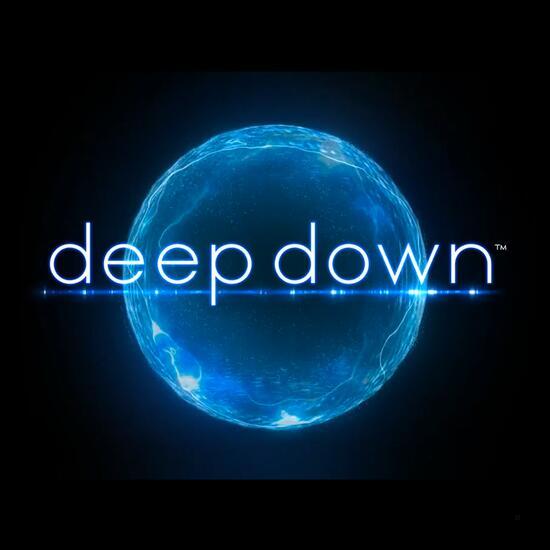 Deep Down (Arbeitstitel)